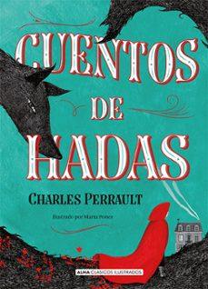Búsqueda y descarga gratuita de libros. CUENTOS DE HADAS 9788417430597 de CHARLES PERRAULT in Spanish