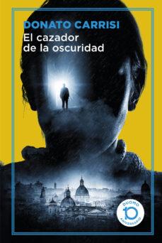 Iguanabus.es El Cazador De La Oscuridad (Serie Marcus &Amp; Sandra 2) (Edicion 10º Aniversario Duomo) Image