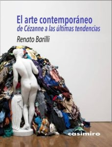 Descargar libros sobre kindle fire EL ARTE CONTEMPORANEO: DE CEZANNE A LAS ULTIMAS TENDENCIAS 9788417930097 de RENATO BARILLI