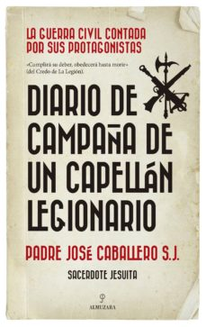 Pdf ebook foro descarga DIARIO DE CAMPAÑA DE UN CAPELLÁN LEGIONARIO en español