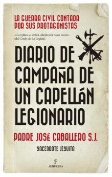 Descarga de libros de texto de audio. DIARIO DE CAMPAÑA DE UN CAPELLÁN LEGIONARIO