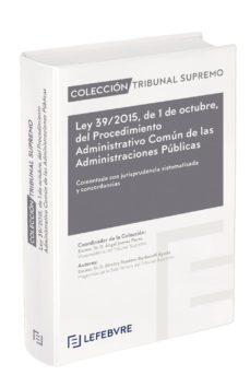 Ebooks en inglés descarga gratuita LEY 39/2015, DE 1 DE OCTUBRE, DEL PROCEDIMIENTO ADMINISTRATIVO COMÚN DE LAS ADMINISTRACIONES PÚBLICAS.