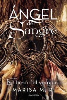 Bressoamisuradi.it (Ibd) Angel De Sangre. El Beso Del Vampiro Image