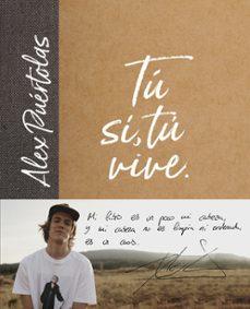 Kindle ebooks best seller descarga gratuita TU (SI, TU) VIVE en español de ALEX PUERTOLAS FB2