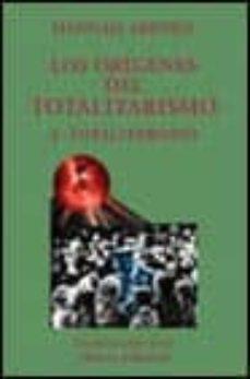 Viamistica.es Los Origenes Del Totalitarismo Iii: Totalitarismo Image