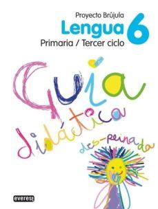 Inmaswan.es Lengua 6 Educacion Primaria Guia Didactica Brujula Image