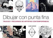Javiercoterillo.es Dibujar Con Punta Fina: Trucos Y Recursos De Artistas Contemporaneos Image
