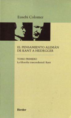 Concursopiedraspreciosas.es El Pensamiento Aleman De Kant A Heidegger (T.1) (2ª Ed.) Image