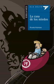 Descargar LA CASA DE LOS MIEDOS gratis pdf - leer online