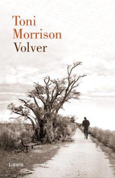 Ebooks descargar kostenlos englisch VOLVER  de TONI MORRISON in Spanish 9788426421197