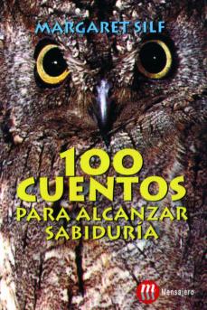 100 cuentos para alcanzar sabiduria-margaret silf-9788427125797