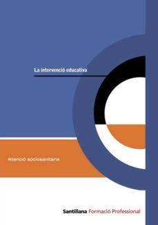 Cronouno.es La Intervencio Educativa (Catalan) Formacio Professional Atencio Sociosanitaria. M5 Edicio 2009 Image