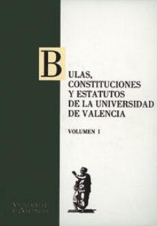 bulas, constituciones y estatutos de la universidad de valencia ( 2 vols.)-9788437039497