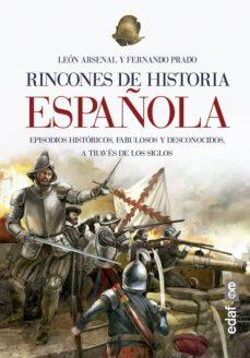 rincones de historia española (ebook)-leon arsenal-9788441438897