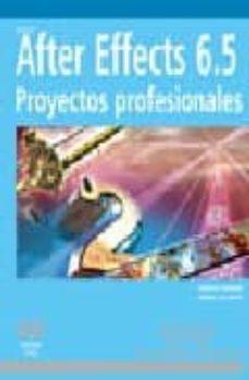Padella.mx After Effects 6.5: Proyectos Profesionales (Medios Digitales Y Cr Eatividad) (Incluye Dvd) Image