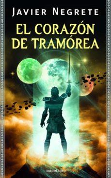 E-books descargas gratuitas EL CORAZON DE TRAMOREA (TETRALOGIA LA ESPADA DE FUEGO 4)