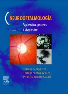 Bressoamisuradi.it Neurooftalmologia: Exploracion, Pruebas Y Diagnosticos (2ª Ed.) Image