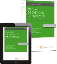 manual de creación de empresas. de la oportunidad a la puesta en marcha-alicia rodríguez márquez-9788447048397