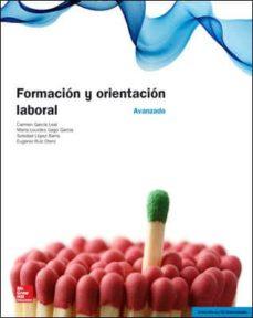 Descargar FORMACION Y ORIENTACION LABORAL. AVANZADO. ACTUALIZADO 2014 gratis pdf - leer online
