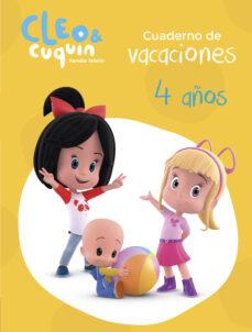 Bressoamisuradi.it Cuaderno Vacaciones Cleo Y Cuquin - 4 Años (Cleo Y Cuquin: Actividades) Image