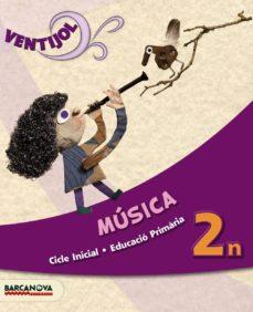 Yumara.it Ventijol 2 Ci. Música. Llibre De L Alumne Educación Primaria - Primer Ciclo - 2º Image