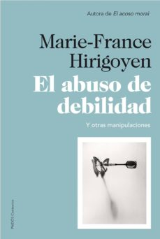 el abuso de debilidad (ebook)-marie-france hirigoyen-9788449327797