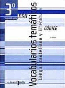 Inciertagloria.es Vocabularios Tematicos: Lengua Castellana Y Literatura (Codice) ( 3º Eso 2º Ciclo) (Cuaderno) Image