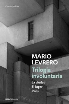 trilogia involuntaria-mario levrero-9788466336697