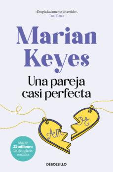 Descargar gratis google books nook UNA PAREJA CASI PERFECTA 9788466346597  de MARIAN KEYES en español