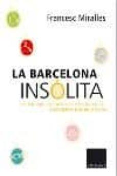 Elmonolitodigital.es La Barcelona Insolita Image