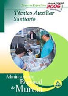 Asdmolveno.it Tecnico Auxiliar Sanitario De La Administracion Regional De Murci A: Temario Especifico Image
