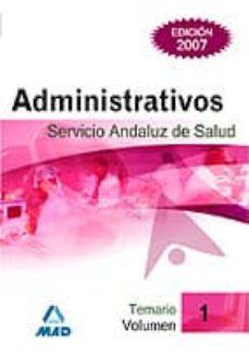 Chapultepecuno.mx Administrativos Del Servicio Andaluz De Salud. Sas. Temario (Vol. I) Image