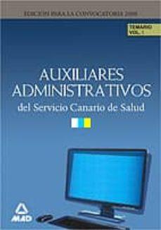 Inmaswan.es Temario Auxiliares Administrativos Del Servicio Canario De Salud (Volumen I) Image
