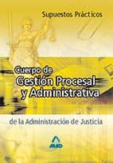 Permacultivo.es Cuerpo De Gestion Procesal Y Administrativa De La Administracion De Justicia. Supuestos Practicos Image