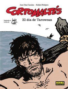 Ebooks para hombres descargar gratis CORTO MALTES: EL DIA DE TAROWEAN (COLOR) 9788467938197 de JUAN DIAZ CANALES (Literatura española) PDF