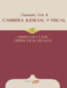 Inmaswan.es Carrera Judicial Y Fiscal. Derecho Civil. Derechos Reales. Temari O Vol. Ii: Derecho Civil. Derechos Reales (4ª Ed.) Image