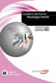 Asdmolveno.it Cuaderno Del Alumno Psicologia Infantil (Formacion Para El Empleo ) Image