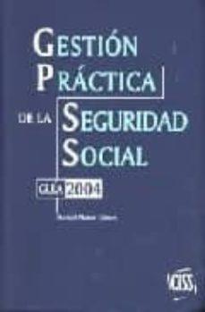 Curiouscongress.es Gestion Practica De La Seguridad Social: Guia 2004 Image