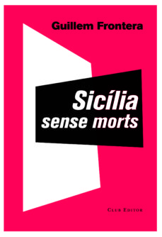 Descargar libros de audio gratis para ipod SICILIA SENSE MORTS  de GUILLEM FRONTERA 9788473291897 (Spanish Edition)