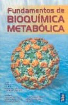 Encuentroelemadrid.es Fundamentos De Bioquimica Metabolica Image