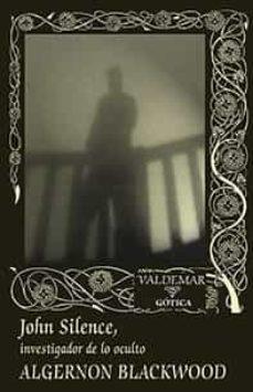 Viamistica.es John Silence: Investigador De Lo Oculto (2ª Ed.) Image