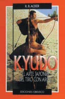 kyudo: el arte japones del tiro con arco-r.b. acker-9788477206897