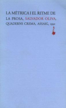 la metrica i el ritme de la prosa-salvador oliva-9788477270997