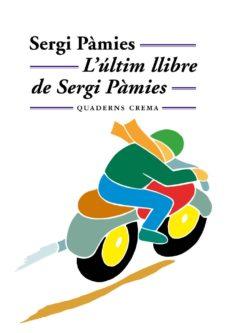 lultim llibre de sergi pamies-sergi pamies-9788477273097