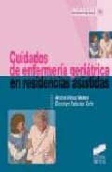cuidados de enfermeria geriatrica en residencias asistidas-domingo palacios ceña-andres perez melero-9788477387497