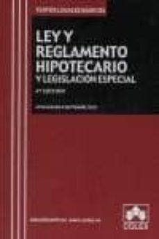 Officinefritz.it Ley Y Reglamento Hipotecario Y Legislacion Especial (4ª Ed.) Image