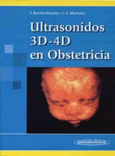 Descarga electrónica de libros de texto ULTRASONIDOS 3D-4D EN OBSTETRICIA de L. E. MACHADO, FERNANDO BONILLA MUSOLES 9788479034597