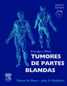 Lofficielhommes.es Enzinger Y Weiss, Tumores De Partes Blandas + Cd-rom (5ª Ed) Image