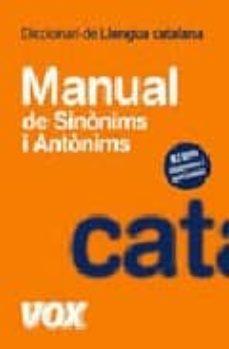 Descargar DICCIONARI MANUAL DE LLENGUA CATALANA: SINONIMS I ANTONIMS gratis pdf - leer online