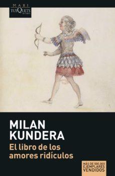 Kindle libros electrónicos gratis: LIBRO DE LOS AMORES RIDICULOS en español de MILAN KUNDERA 9788483835197